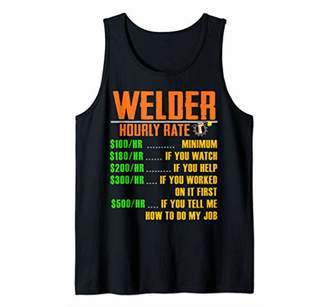 Hourly Rate Shirt Welding Welder Shirts Gift HOURLY RATE Tank Top