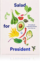 Abrams Books Salad For President: A Cookbook Inspired By Artists
