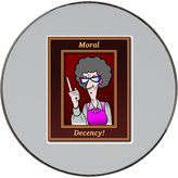 Fotomax Metal round fridge magnet with A wodden picture frame with the words Moral Decency contains a cartoon like picture of an old woman with a wagging finger.
