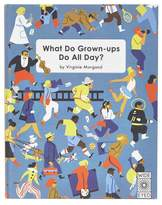 Bookspeed What Do Grown-Ups Do All Day Book