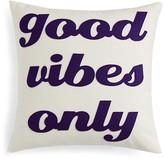 "Alexandra Ferguson Good Vibes Only Decorative Pillow, 16"" x 16"" - 100% Exclusive"