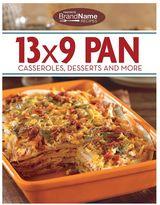Publications international ltd. Publications International, Ltd. 13x9 Pan Casseroles, Desserts & More Cookbook