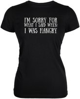 Old Glory Sorry For What I Said When Hangry Juniors Soft T-Shirt