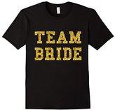 Team Bride T-Shirt - Bridesmaid Bridal Party Glitter Shirt