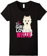This Girl Loves Her Westie Dog Shirt Pet Puppy Mom
