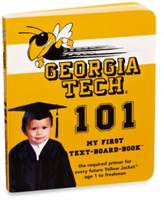 Bed Bath & Beyond Georgia Tech University 101: My First Text-Board-Book