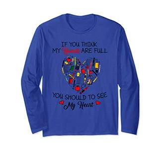 Equipment If You Think My Hands Are Full School Great Gift Long Sleeve T-Shirt