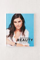Urban Outfitters Bobbi Brown Beauty From The Inside Out By Bobbi Brown