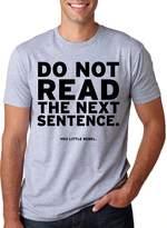 Crazy Dog T-shirts Crazy Dog Tshirts Do Not Read The Next Sentence T Shirt Funny Engish Shirt