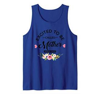 Excited To Be Called Mother Again 2020 New Mom Tank Top