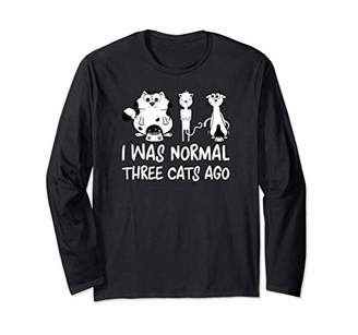I Was Normal 3 Cats Ago Cute Cat Mom Dad Crazy Cat Lady Gift Long Sleeve T-Shirt