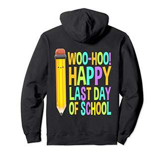Happy Last Day Of School Teacher Boys Girls Kids Gifts Pullover Hoodie