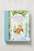 Anthropologie Beautiful: All-American Decorating and Timeless Style
