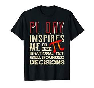 Pi Day Shirt Inspire Irrational Funny Math Teacher Gift T-Shirt