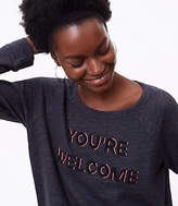 LOFT Beaded You're Welcome Sweatshirt