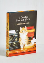 Chronicle Books I Could Pee on This and Other Poems by Cats