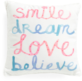 Kids 17x17 Smile Dream Love Believe Reversible Pillow