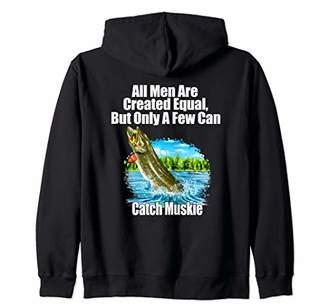 A Few Men Can Catch Muskie Fisherman Fishing Fanatic Zip Hoodie