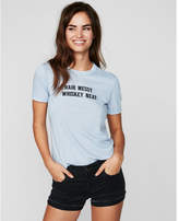 Express hair messy whiskey neat studded graphic tee
