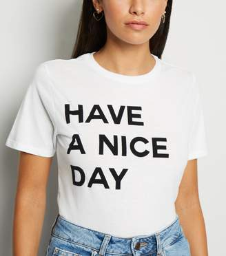 New Look Have A Nice Day Slogan T-Shirt