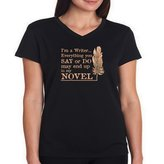 Eddany I'm a writer everything you say or do may end up in my novel Women V-Neck T-Shirt