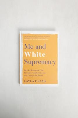 Urban Outfitters Me and White Supremacy By Layla Saad - Assorted ALL at