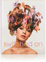 Simon & Schuster Switched On: Women Who Revolutionized Style In The '60s