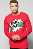 Boohoo Pull Me Christmas Jumper