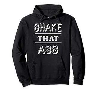 IDEA Dance gift Shake that ass Pullover Hoodie