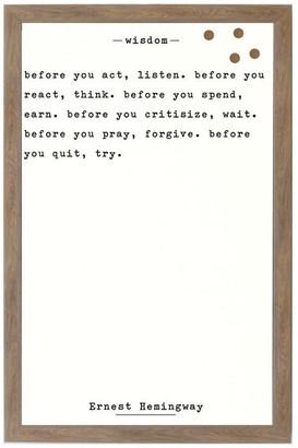 "Petal Lane ""Wisdom - Ernest Hemingway"" Magnet Board With Brown Frame, 24""x16"""