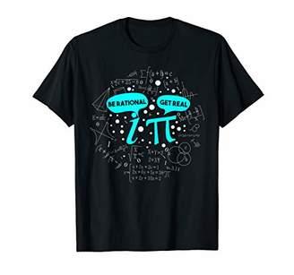 Pi Be Rational Get Real Funny Math T-Shirt T-Shirt