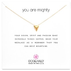 Dogeared You Are Mighty Necklace, 16