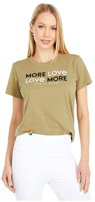 Life is Good More Love More Crusher Tee (Fatigue Green) Women's Clothing