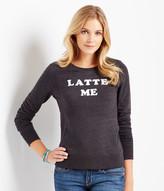 Aeropostale Latte Me Sweatshirt