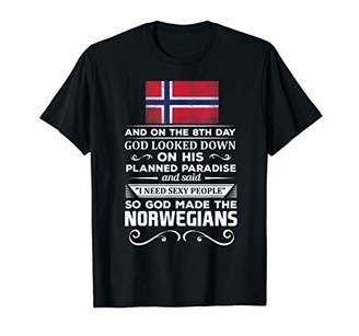 I Need Sexy People God made the Norwegians T-Shirt
