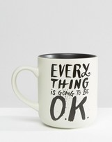 Gifts Everything Is Going To Be Ok Mug