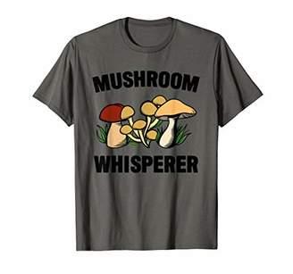 Foraging Joke Mycologist Mushroom Whisperer T-Shirt