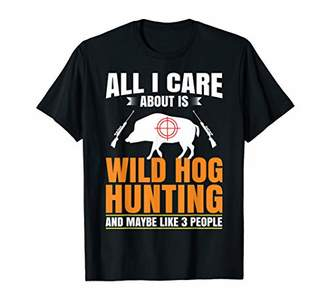 Hunter Funny Wild Hog Boar Hunting Lover Fan Hobby Gun Gift T-Shirt