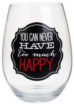 """Bed Bath & Beyond âYou Can Never Have Too Much Happy"""" Stemless Wine Glass"""