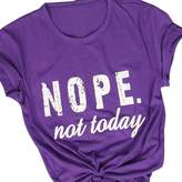 Vin beauty Nope Not Today Letter Printed Baseball O Neck Shirt for Woman