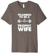 Men's Training to Be a Trophy Wife Soft American Apparel T-Shirt Medium