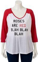 "Juniors' Plus Size ""Roses Are Red"" Raglan Graphic Tee"