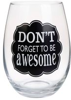 """Bed Bath & Beyond """"Don't Forget to be Awesome"""" Stemless Wine Glass"""