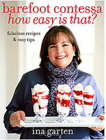 JCPenney Barefoot Contessa: How Easy Is That: Fabulous Recipes & Easy Tips