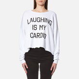 Wildfox Couture Women's Laughing is My Cardio Sweatshirt Clean White