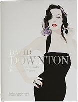 Chronicle Books David Downton: Portraits Of The World's Most Stylish Women