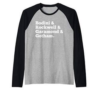 Rockwell Bodini & & Garamond & Gotham. Font Typestyles Funny Raglan Baseball Tee