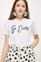 Love **'so done' slogan t-shirt