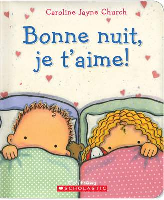Scholastic Bonne nuit, je t'aime! Book (French Version)