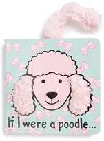 Jellycat 'If I Were A Poodle' Board Book